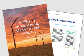 Meeting the changing needs of independent generators