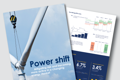 Power Shift: Mitigating risk and becoming more active in a changing energy market